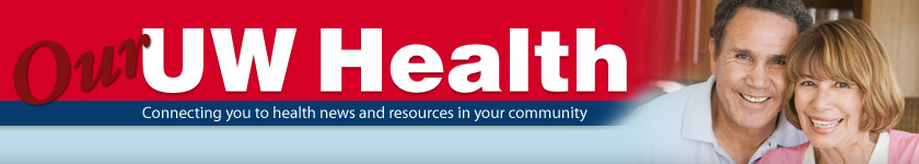 Our UW Health Newsletter