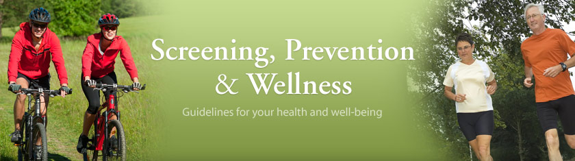 Screening, Prevention and Wellness
