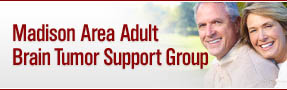 Madison Area Adult Brain Tumor Support Group