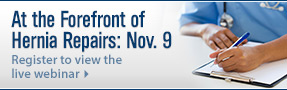 At the Forefront of Hernia Repairs Nov. 9