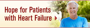 Hope for Patients with Heart Failure; UW Health Heart, Vascular and Thoracic Care; Madison, Wisconsin