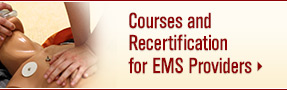 Courses and Recertification for EMS Providers