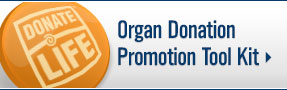 UW Organ and Tissue Donation: Organ donation tool kit