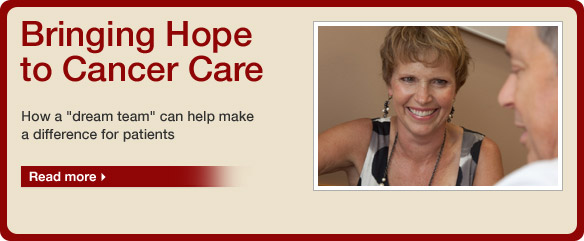 Bringing Hope to Cancer Care