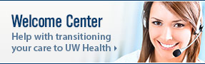 Welcome Center - Help with transitioning your care to UW Health