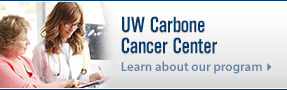 Learn about the UW Carbone Cancer Center