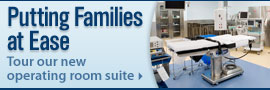 Putting Families at Ease; American Family Children's Hospital New Operating Room Suite