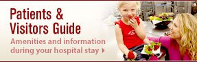 Patients and Visitors Guide - Amenities and information during your hospital stay