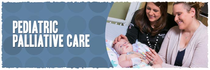 pediatric palliative care The pediatric palliative care center is staffed by a team of interdisciplinary  clinicians who work together with your doctors to provide an extra layer of support  to.