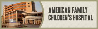 About American Family Children's Hospital in Madison, Wisconsin