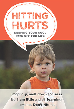 Hitting Hurts: Keeping Your Cool Pays Off for Life