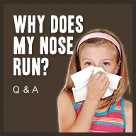 Why Does My Nose Run? - American Family Children's Hospital - Madison, Wisconsin