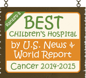 Ranked a Best Children's Hospital by U.S. News and World Report: Cancer 2014-15