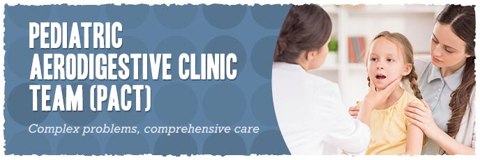 Pediatric Aerodigestive Clinic