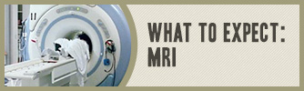 What to Expect: Magnetic Resonance Imaging (MRI); American Family Children's Hospital, Madison, Wisconsin; Pediatric Imaging/Pediatric Radiology