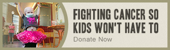 Fighting Cancer So Kids Won't Have To; American Family Children's Hospital and University of Wisconsin Carbone Cancer Center