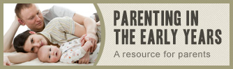 Parenting in the Early Years: Two parents with an infant