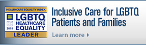 Inclusive care for LGBTQ patients and families