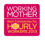 Working Mother Best Companies for Hourly Workers: 2013 honoree