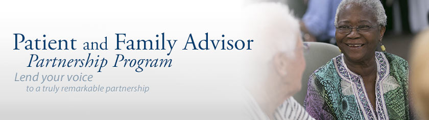 Patient and Family Advisor Partnership Program