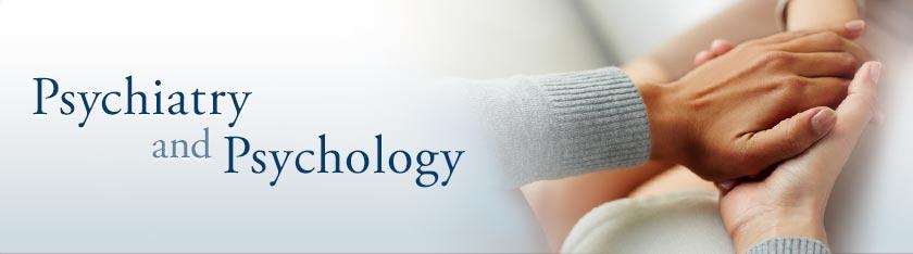 Psychiatry and Psychology
