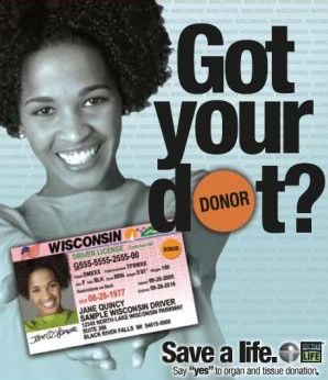 "Got Your Dot? Say ""yes"" to organ and tissue donation"
