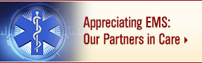 Appreciating EMS: Our Partners in Care