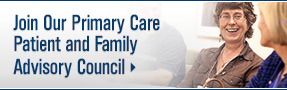 Join Our Primary Care Patient and Family Advisory Council