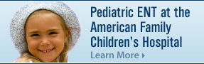 Pediatric ENT at the American Family Children's Hospital in Madison, Wisconsin
