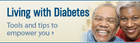 Living with Diabetes: Tools and tips to empower you