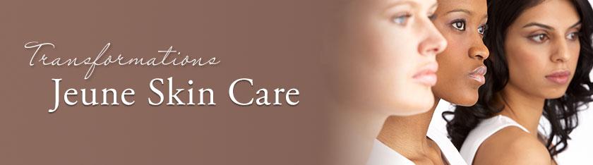 Transformations Jeune Skin Care