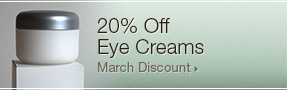 20 percent off eye creams; March discount; UW Health Transformations Jeune Skin Care; Madison, Wisconsin