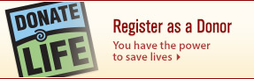 Register as an Organ and Tissue Donor